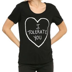 I Tolerate You shirt from Hot Topic
